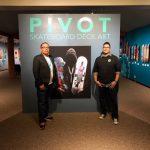 PIVOT: Skateboard Deck Art Opening Reception